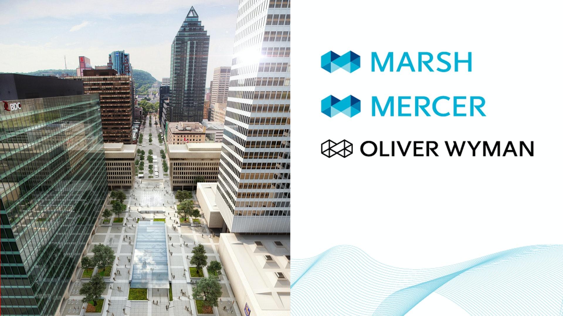 Marsh, Mercer et Oliver Wyman choisissent Place Ville Marie